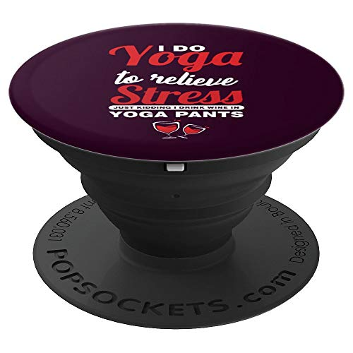 I Drink Wine In Yoga Pants Wine Lover Gift - PopSockets Grip and Stand for Phones and Tablets (Best Gifts For Wine Connoisseurs)