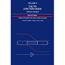 The PN Junction Diode: Volume II (2nd Edition)