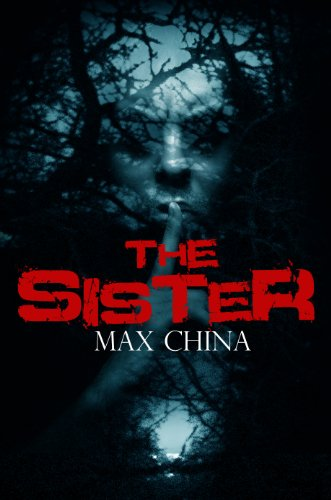 The sister a gripping crime mystery and suspense thriller the sister a gripping crime mystery and suspense thriller by china max fandeluxe Gallery