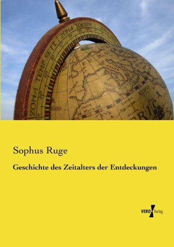 Download Geschichte des Zeitalters der Entdeckungen (German Edition) ebook