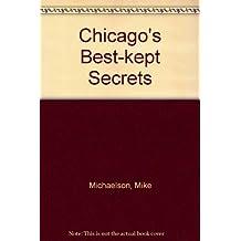 Chicago's Best-kept Secrets