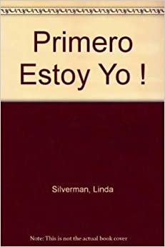 Book Primero Estoy Yo ! (Spanish Edition)