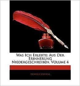 Was Ich Erlebte: Aus Der Erinnerung Niedergeschreiben, Zehnter Band (Paperback)(German) - Common