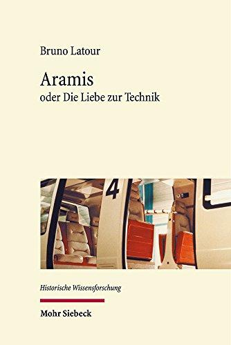 Aramis: Oder Die Liebe Zur Technik