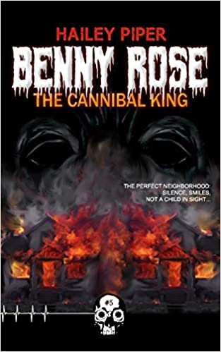 Benny Rose, the Cannibal King