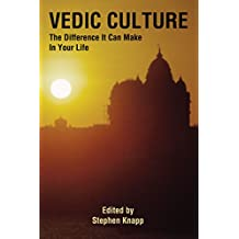 Vedic Culture: The Difference It Can Make in Your Life (English Edition)