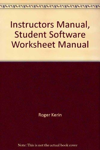 Instructors Manual, Student Software Worksheet Manual