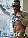 Played For Pay (Brief Knights Book 1)