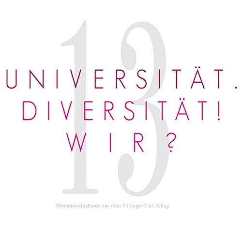 universitt-diversitt-wir-13-momentaufnahmen-aus-dem-tbinger-uni-alltag