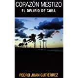 Corazón mestizo (Spanish Edition)