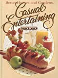 Better Homes and Gardens Casual Entertaining Cook Book, Sandra Granseth, 0696004909