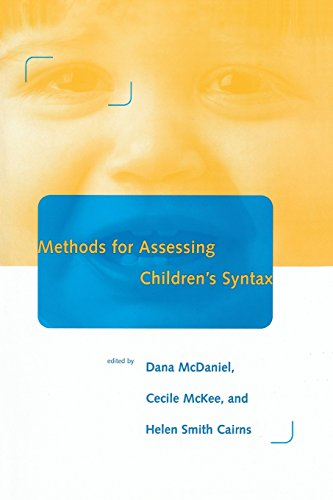 Methods for Assessing Children's Syntax (Language, Speech, and Communication)