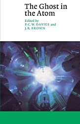 The Ghost in the Atom: A Discussion of the Mysteries of Quantum Physics (Canto)