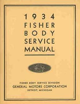 1933 1934 oakland cars gm fisher body repair shop service manual rh amazon com fisher body service manual 1969 fisher body service manual pdf