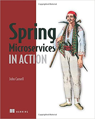 Amazon spring microservices in action 9781617293986 john spring microservices in action 1st edition fandeluxe Image collections