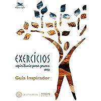 Exercícios Espirituais para jovens (EEJ): Guia inspirador