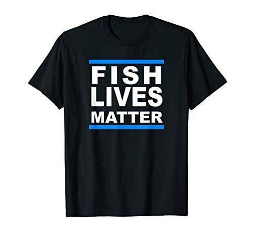 Fish Lives Matter Saltwater Aquarium Marine Biology Shirt (Best Fish For Fish Only Saltwater Aquarium)