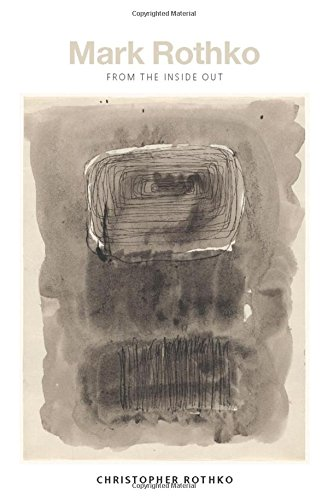 Mark Rothko: From the Inside Out ebook