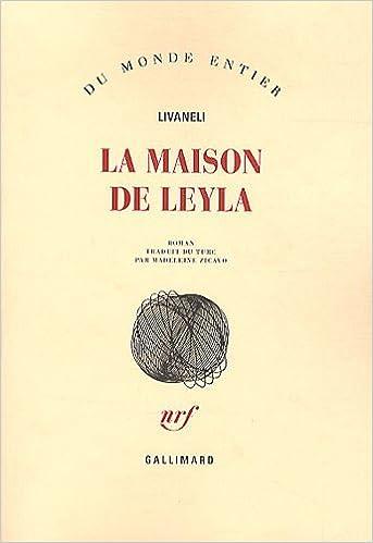 La maison de Leyla (Du monde entier): Amazon.es: Zülfü ...