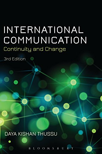 International Communication: Continuity and Change por Daya Kishan Thussu
