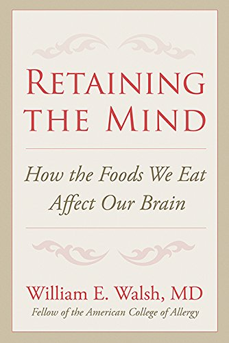 Therapy Nutrient (Retaining the Mind: How the Foods We Eat Affect Our Brain)