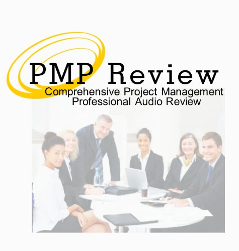 PMP Exam Prep Audio Review Based on PMBOK 6th Edition; PMP Exam 4 Hour, 5 Audio CD Review Course, Project Management Professional PMP Audio CD