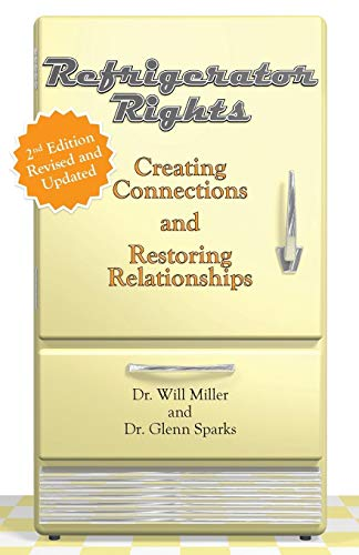 Refrigerator Rights: Creating Connection and Restoring Relationships,2nd edition