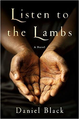 Listen to the Lambs: A Novel: Daniel Black: 9781250078483
