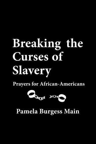 Search : Breaking the Curses of Slavery: Prayers for African-Americans