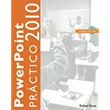 PowerPoint 2010 Práctico (Spanish Edition)