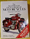 img - for The Illustrated Encyclopedia of Motorcycles: More Than 2,500 Marques- From 1894 to the Present Day book / textbook / text book