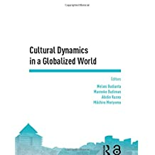 Cultural Dynamics in a Globalized World: Proceedings of the Asia-Pacific Research in Social Sciences and Humanities, Depok, Indonesia, November 7-9, 2016: Topics in Arts and Humanities