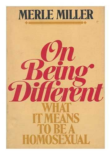 On being different;: What it means to be a homosexual