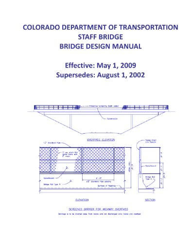 CDOT Bridge Design Manual (Colorado Department of Transportation) 2009