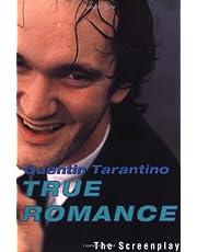True Romance: The Screenplay
