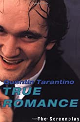 True Romance: The Screenplay