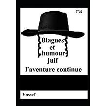 Blagues et humour juif, l'aventure continue
