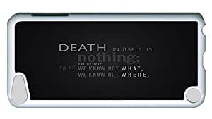 Diy Yourself Rugged iPod Touch 5 case cover, Death Quote Custom I0HGnCUgOd5 Design PC case cover for iPod Touch 5 White