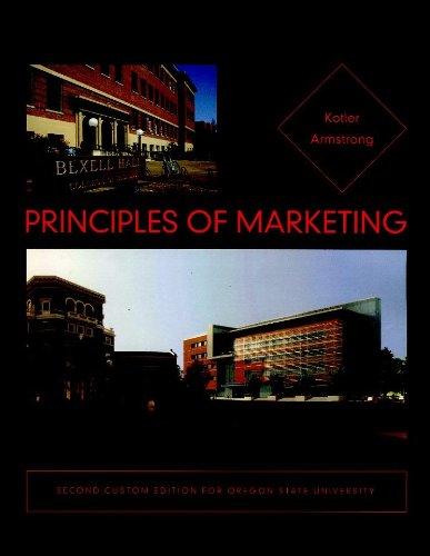 Principles of Marketing (Second Custom Edition for Oregon State University)