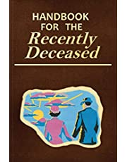 Handbook for the Recently Deceased: LINES NOTEBOOK / DIARY / JOURNAL / PROP / OLD PAGES INTERIOR / HALLOWEEN GIFT !!!
