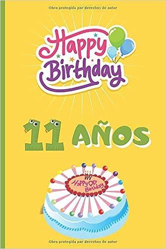 Amazon.com: 11 AÑOS: FELICIDADES! REGALO DE CUMPLEAÑOS ...