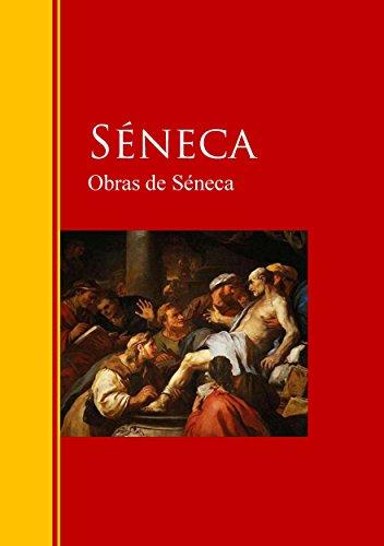 Obras de Séneca: Biblioteca de Grandes Escritores (Spanish Edition)