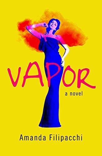 Vapor: A Novel -