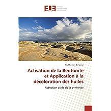 Activation de la Bentonite et Application à la décoloration des huiles: Activation acide de la bentonite