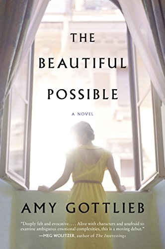 The Beautiful Possible: A Novel