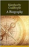 Kimberly Guilfoyle: A Biography