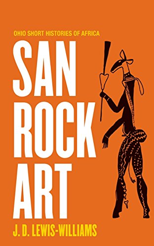 Art For Africa - San Rock Art (Ohio Short Histories of Africa)