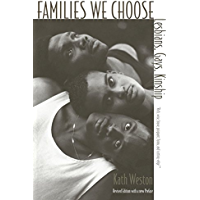 Families We Choose: Lesbians, Gays, Kinship (Between Men~Between Women: Lesbian and Gay Studies) book cover