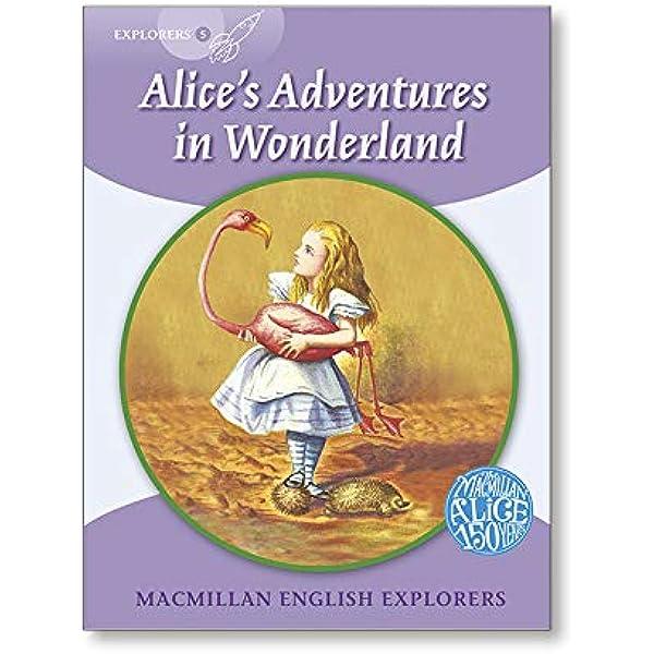Explorers 5 Alice in Wonderland MAC Eng Expl Readers: Amazon.es: Munton, Gill.: Libros en idiomas extranjeros