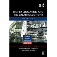 Higher Education and the Creative Economy: Beyond the campus